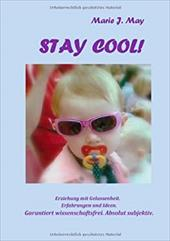 Stay Cool! - May, Marie J