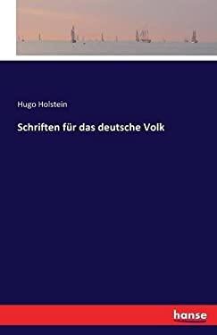 Schriften Fur Das Deutsche Volk (German Edition)