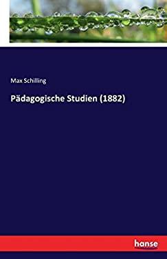 Padagogische Studien (1882) (German Edition)