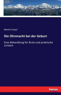 Die Ohnmacht Bei Der Geburt (German Edition)