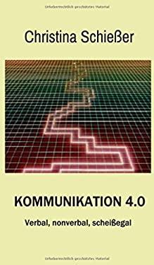 Kommunikation 4.0 (German Edition)