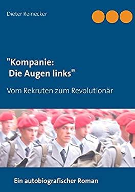 """""""Kompanie: Die Augen Links"""" (German Edition)"""