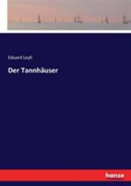 Der Tannhuser (German Edition)