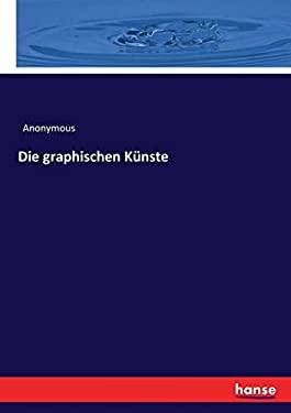 Die graphischen Knste (German Edition)