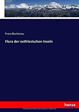 Flora der ostfriesischen Inseln (German Edition)