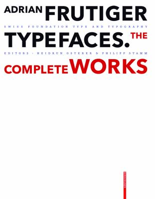 Adrian Frutige Typefaces: The Complete Works 9783764385811