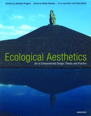 Aesthetics of Ecology: Art in Environmental Design: Theory and Practice 9783764324247