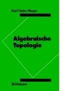 Algebraische Topologie: 9783764322298