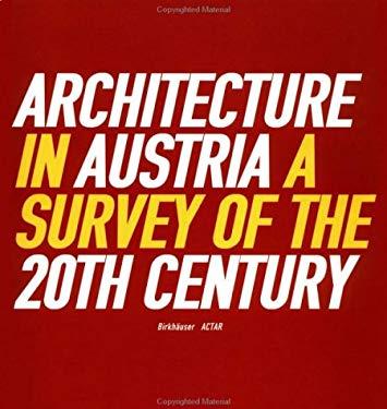 Arch in Austria: Surv 20th Cent 9783764360313