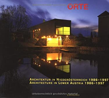 Architektur in Niederasterreich 1986-1997 / Architecture in Lower Austria 1986-1997 9783764357467