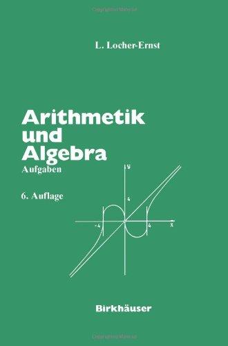 Arithmetik Und Algebra Aufgaben 9783764324513