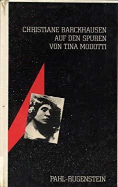 Auf den Spuren von Tina Modotti (German Edition) - Barckhausen, Christiane