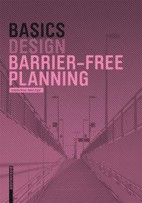Basics Barrier-Free Planning 9783764389598