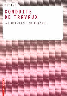 Basics Conduite de Travaux 9783764381059