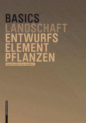 Basics Entwurfselement Pflanze 9783764386573