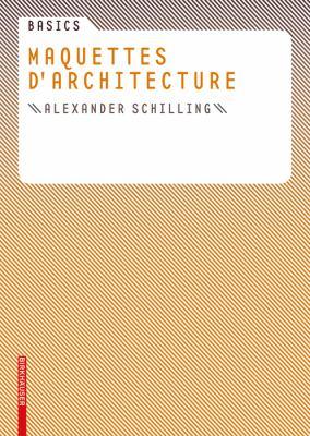 Maquettes D'Architecture 9783764379568