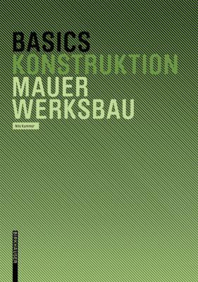 Basics Mauerwerksbau 9783764376437
