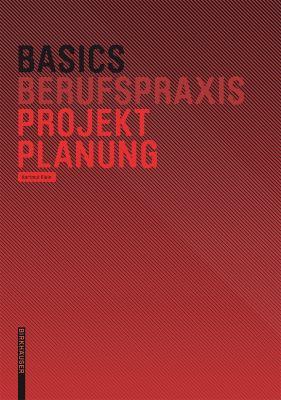 Basics Projektplanung 9783764384685