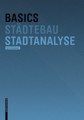 Basics Stadtanalyse 9783764389376