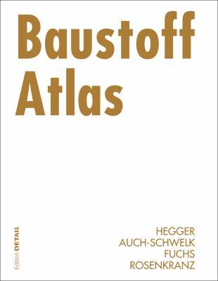 Baustoff Atlas 9783764372729