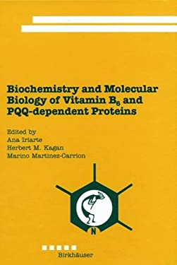 Biochemistry and Molecular Biology of Vitamin B6 and PQQ-Dependent Proteins 9783764361457