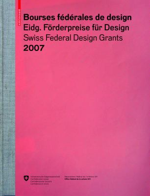 Bourses Federales de Design/Eidgenossische Forderpreise Fur Design/Swiss Federal Design Grants 9783764384494