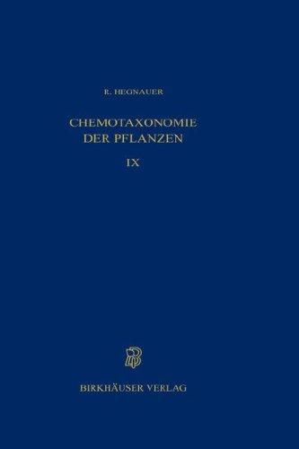Chemotaxonomie Der Pflanzen: Band 3: Dicotyledoneae: Acanthaceae Bis Cyrillaceae 9783764301668