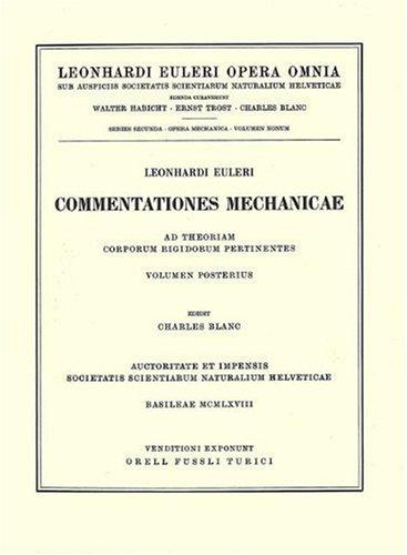 Commentationes Mechanica: Ad Theoriam Corporum Rigidorum Pertinentes 9783764314385