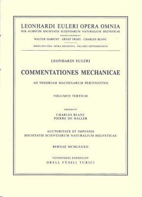 Commentationes Mechanicae Ad Theoriam Machinarum Pertinentes 2nd Part 9783764314460