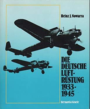 DIE DEUTSCHE LUFTRUSTUNG 1939-1945 ( German Air Armament) vol. 1 - Flugzueugtypen AEG to Dornier.