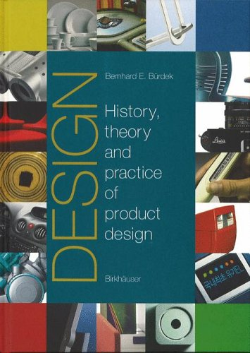Design: History, Theory and Practice of Product Design 9783764370299