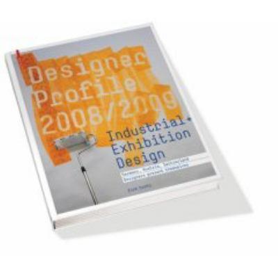 Designer Profile 2008/2009: Industrial + Exhibition Design 9783764383763