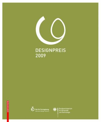 Designpreis Der Bundesrepublik Deutschland 2009 / Design Award of the Federal Republic of Germany 2009 9783764389833