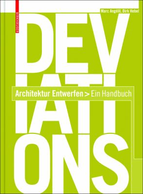 Deviations: Architektur Entwerfen - Ein Handbuch 9783764389185