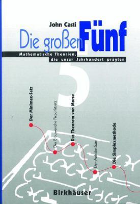 Die Gro En F Nf: Mathematische Theorien, Die Unser Jahrhundert PR Gten 9783764353384