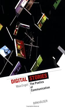 Digital Stories: The Poetics of Communication 9783764361754