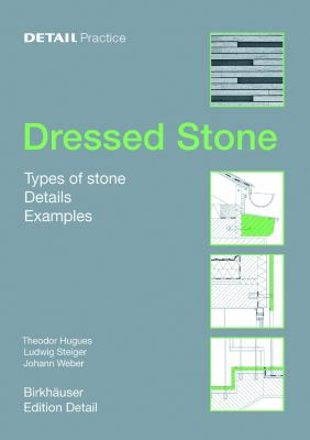 Dressed Stone: Types of Stone, Details, Examples 9783764372736