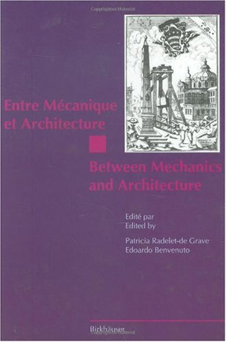 Entre M Canique Et Architecture / Between Mechanics and Architecture 9783764351281