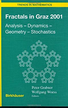 Fractals in Graz: Analysis - Dynamics - Geometry - Stochastics 9783764370060