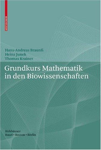 Grundkurs Mathematik in Den Biowissenschaften 9783764377090
