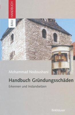Handbuch Gr Ndungssch Den: Erkennen Und Instandsetzen 9783764365073