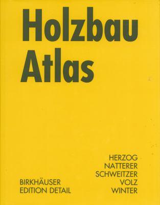 Holzbau Atlas 9783764369842