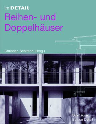 Im Detail: Reihen- Und Doppelhauser 9783764374884