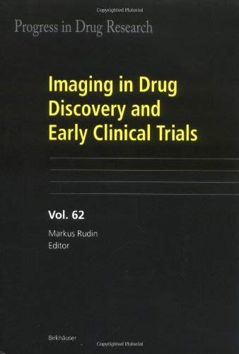 Imaging in Drug Discovery and Early Clinical Trials 9783764377809
