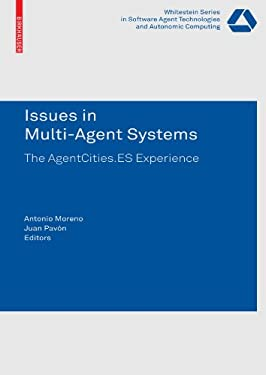 Issues in Multi-Agent Systems: The Agentcities.ES Experience 9783764385422