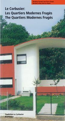 Le Corbusier: Quartiers Modernes Fruga]s 9783764358082
