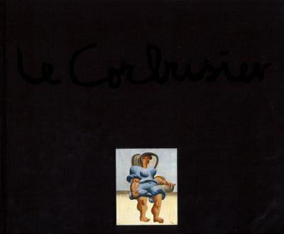 Le Corbusier - Maler, Zeichner, Plastiker, Poet: Werke Aus Der Sammlung Heidi Weber 9783764372262