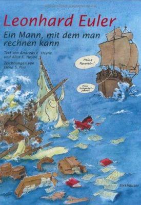 Leonhard Euler: Ein Mann, Mit Dem Man Rechnen Kann 9783764377793