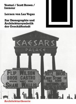 Lernen Von Las Vegas: Zur Ikonographie Und Architektursymbolik Der Geschaftsstadt 9783764363628