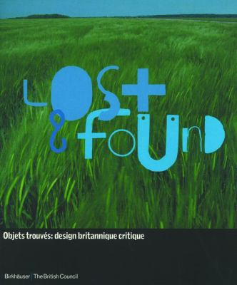 Lost & Found: Objets Trouva(c)S: Design Britannique Critique 9783764360962